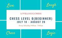 Chess Level 0 Summer Saturday  (Absolute Beginner) 9:00AM