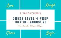 Chess Level 4 Prep Summer Saturday 5:00PM