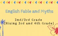 English Fable and Myths – 2nd/3rd Grade (rising 3rd and 4th grade)