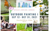 Outdoor Painting I   4+   Saturday 11- 12pm